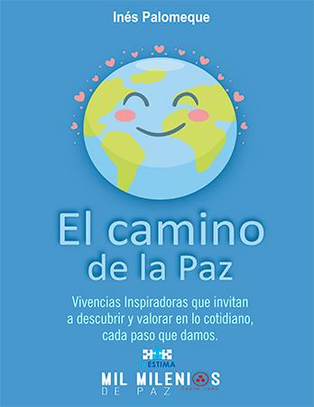 El Camino de la Paz - Inés Palomeque