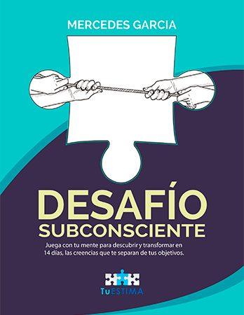 Desafío Subconsciente - Mercedes García
